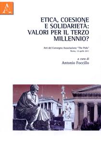 Etica, coesione e solidarietà: valori per il terzo millennio