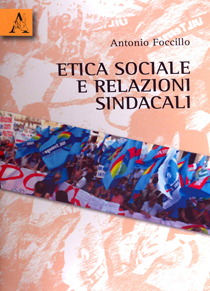 Etica sociale e relazioni sindacali