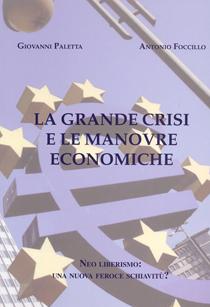 La grande crisi e le manovre economiche
