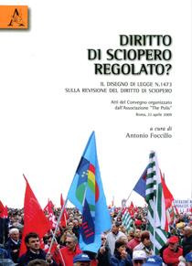 Il diritto di sciopero regolato